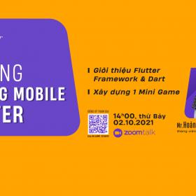 """Bắt kịp xu hướng cùng Zoom Talk: """"Xây dựng ứng dụng Mobile với Flutter"""""""